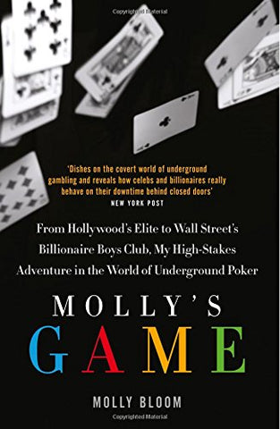 Mollys Game: The Riveting Book that Inspired the Aaron Sorkin Film