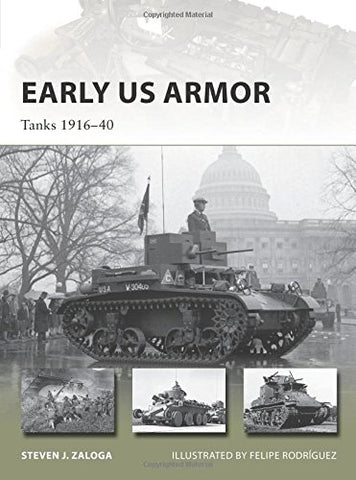 Early US Armor: Tanks 191640 (New Vanguard)