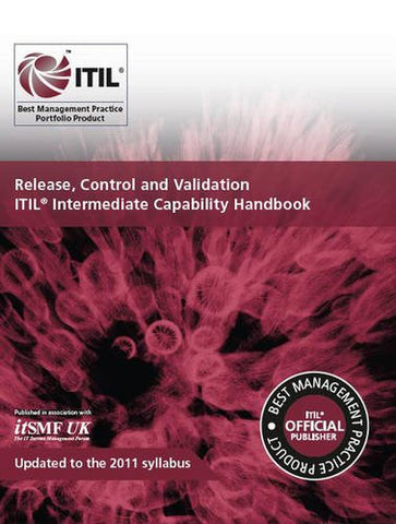 Release, control and validation: ITIL intermediate capability handbook