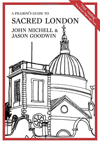 A Pilgrim's Guide to Sacred London (Pilgrim Guides): 1