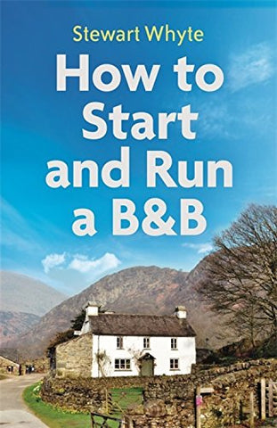 How to Start and Run a B&B, 4th Edition