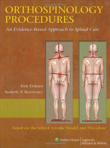 Orthospinology Procedures: An Evidence-based Approach to Spinal Care