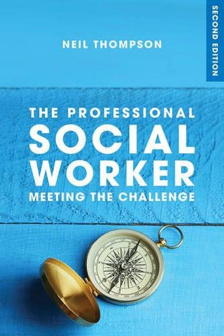 The Professional Social Worker