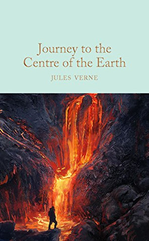 Journey to the Centre of the Earth (Macmillan Collector's Library)