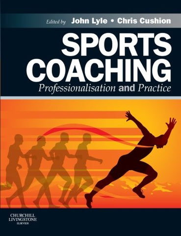 Sports Coaching: Professionalisation and Practice