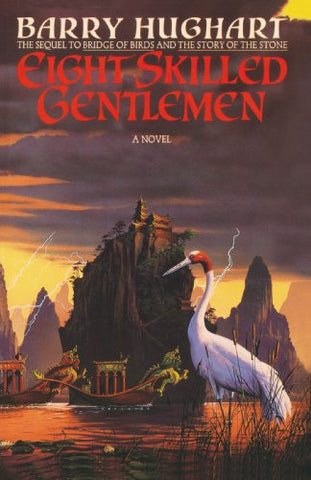 Eight Skilled Gentleman (Chronicles of Master Li and Number Ten Ox)