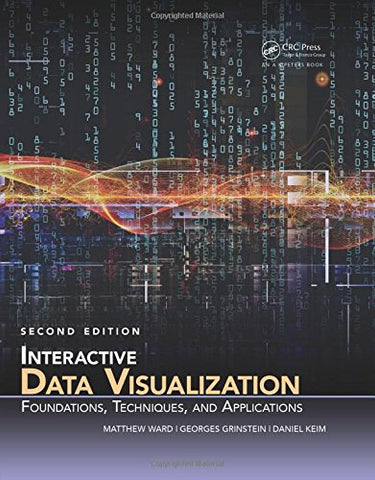 Interactive Data Visualization: Foundations, Techniques, and Applications, Second Edition (360 Degree Business)