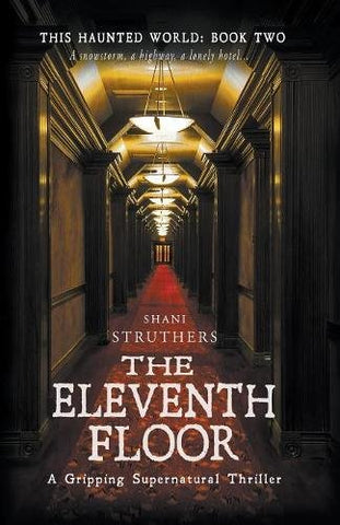 This Haunted World Book Two: The Eleventh Floor