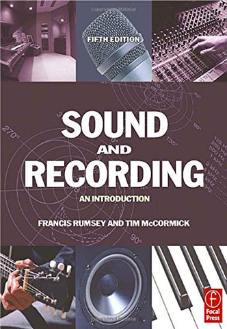 Sound and Recording: An Introduction