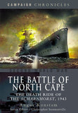 The Battle of North Cape: The Death Ride of the Scharnhorst, 1943 (Campaign Chronicle)