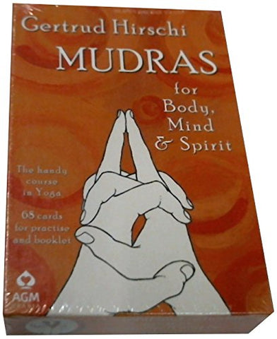 Mudras for Body, Mind and Spirit: The Handy Course in Yoga with Cards