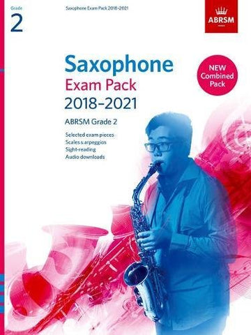 Saxophone Exam Pack 2018-2021, ABRSM Grade 2: Selected from the 2018-2021 syllabus. 2 Score & Part, Audio Downloads, Scales & Sight-Reading (ABRSM Exam Pieces)
