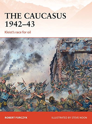 The Caucasus 194243: Kleists race for oil (Campaign)