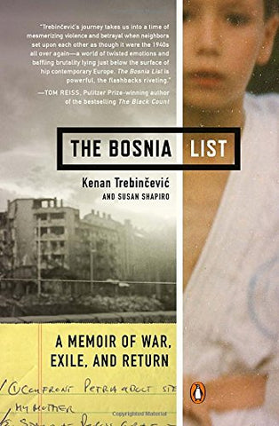 The Bosnia List: A Memoir of War, Exile, and Return