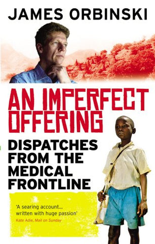 An Imperfect Offering: Dispatches from the medical frontline