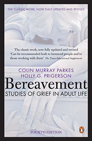 Bereavement (4th Edition): Studies of Grief in Adult Life