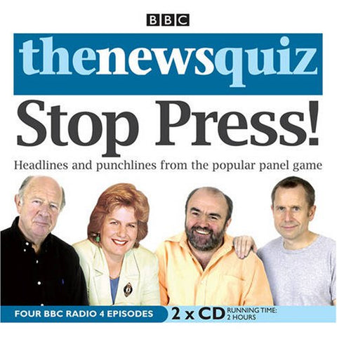 The News Quiz: Stop Press! (BBC Audio)