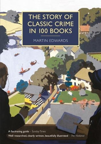 The Story of Classic Crime in 100 Books (British Library Crime Classics)
