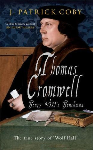 Thomas Cromwell: The True Story of 'Wolf Hall'