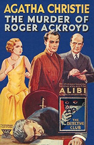 The Murder of Roger Ackroyd (Detective Club Crime Classics)