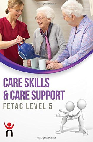 Care Skills & Care Support: FETAC Level 5