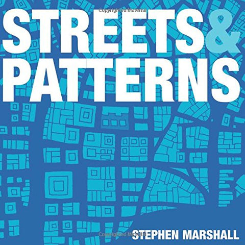 Streets and Patterns: The Structure of Urban Geometry