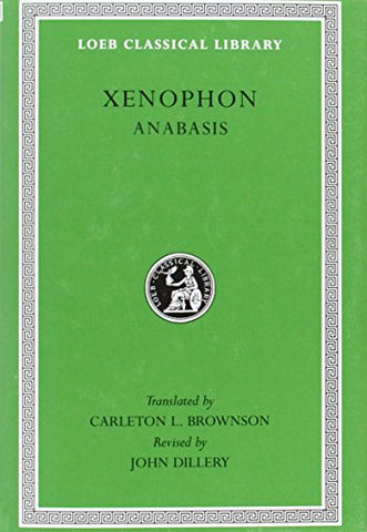 Anabasis: 3 (Loeb Classical Library)