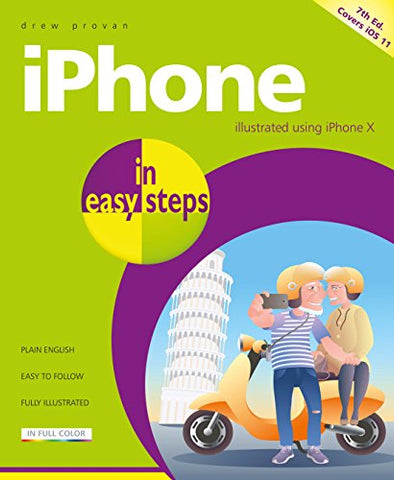 iPhone in easy steps, 7th Edition - covers iOS 11