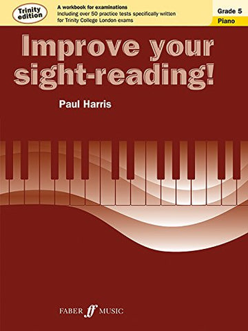 Improve Your sight-reading! Piano Trinity Edition Grade 5 (Faber Edition)