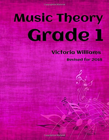 Grade One Music Theory: for ABRSM Candidates: Volume 1 (MyMusicTheory Complete Courses)