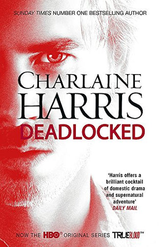 Deadlocked: A True Blood Novel (Sookie Stackhouse 12)