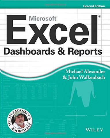 Excel Dashboards and Reports, 2nd Edition (Mr. Spreadsheets Bookshelf)
