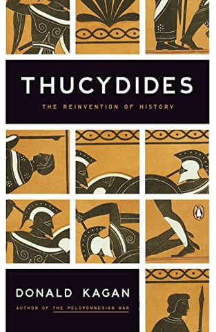 Thucydides : The Reinvention of History