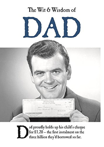 The Wit and Wisdom of Dad: from the BESTSELLING Greetings Cards Emotional Rescue