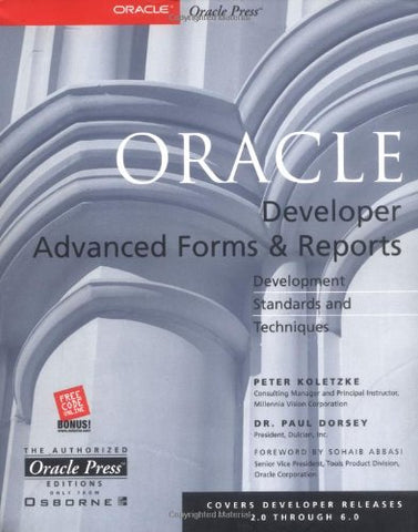 Oracle Developer Advanced Forms & Reports (Oracle Press Series)