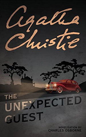 The Unexpected Guest: Novelisation (Masterpiece Edition)