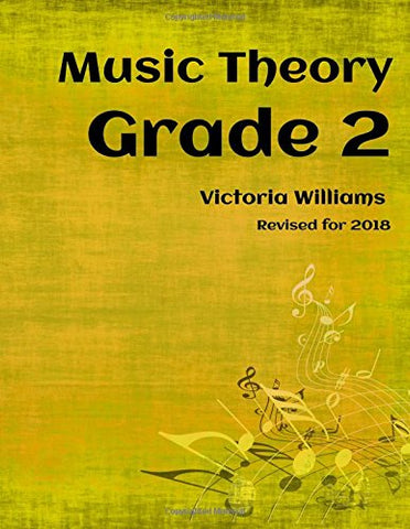 Grade Two Music Theory: for ABRSM Candidates: Volume 2 (MyMusicTheory Complete Courses)