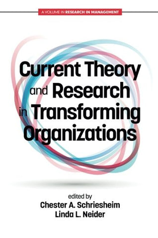 Current Theory and Research in Transforming Organizations (Research in Mangement)