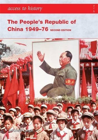 Access To History: The People's Republic of China 1949-76 2nd Edition