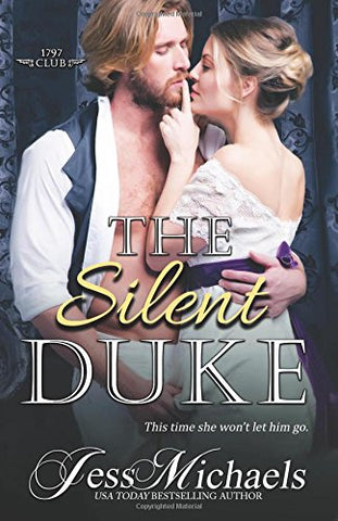 The Silent Duke: Volume 4 (The 1797 Club)