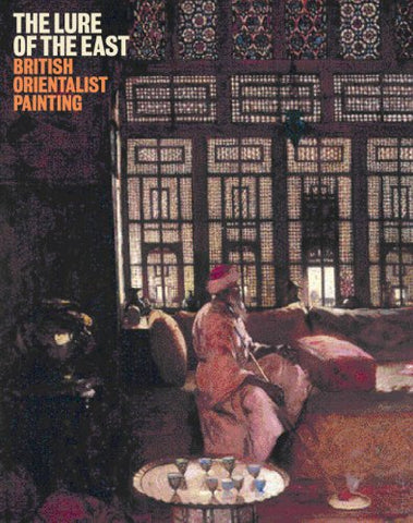 The Lure of the East: British Orientalist Painting