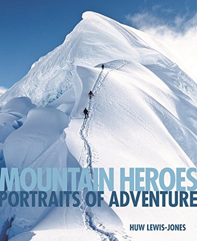 Mountain Heroes (Face to Face)