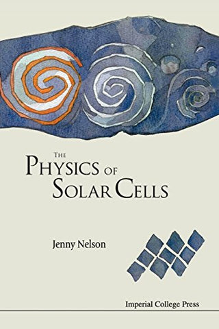Physics Of Solar Cells, The (Series on Properties of Semiconductor Materials)