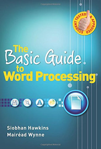 The Basic Guide to Word Processing