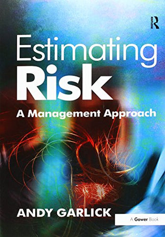 Estimating Risk: A Management Approach
