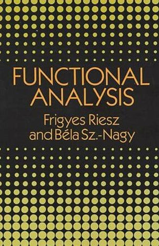 Functional Analysis (Dover Books on Mathematics)
