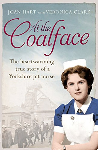 At the Coalface: Heartwarming true story of a Yorkshire pit nurse