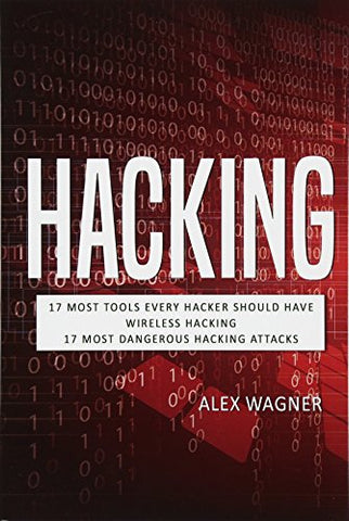 Hacking: How to Hack, Penetration testing Hacking Book, Step-by-Step implementation and demonstration guide Learn fast how to Hack any Wireless methods and Black Hat Hacking (3 manuscripts)