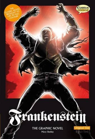 Frankenstein The Graphic Novel: Original Text (British English)