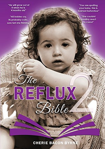 The Reflux Bible Second Edition